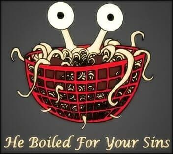 Boiled for Sins Flying Spaghetti Monster