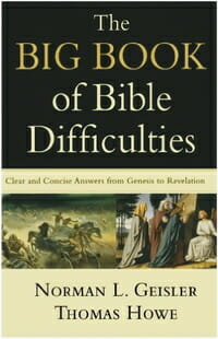 Biblical Difficulties Geisler Howe Apologetics 2