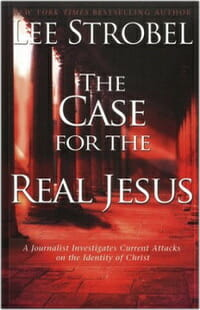 Case Jesus Strobel Apologetics 2