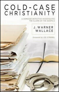 Cold-Case Christianity Apologetics Wallace 2