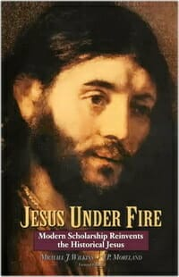Jesus Under Fire Moreland Wilkens Apologetics 2