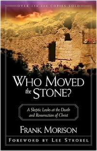Who moved the stone morrison Apologetics