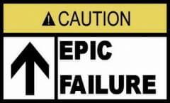 Fail Failure Epic