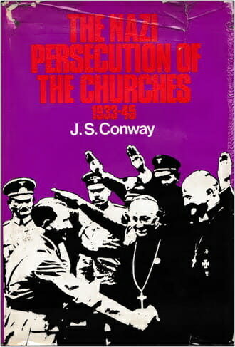 Conway Hitler Persecution Church Churches 330 COVER