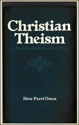 H.P. Owen Christian Theism Book 330